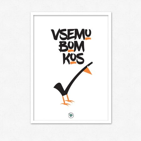 Vsemu bom kos | #superšik by Satis Design