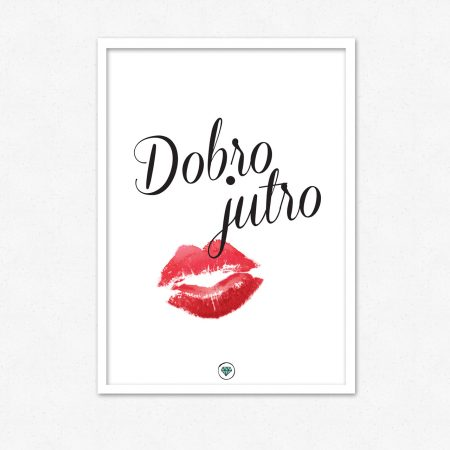 Dobro jutro | #superšik by Satis Design
